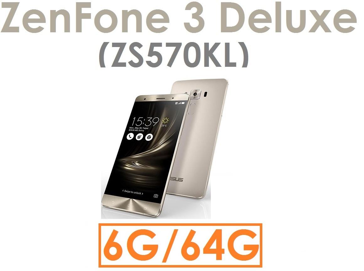 【預訂出貨】華碩 ASUS Zenfone 3 Deluxe(ZS570KL)四核心 5.7吋 6G/64G 4G LTE智慧型手機 Zenfone3●雙卡雙待●指紋辨示●NFC