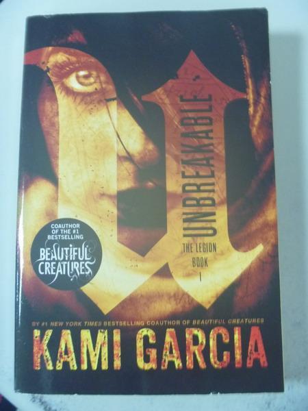 【書寶二手書T8/原文小說_IRR】Unbreakable_Garcia, Kami