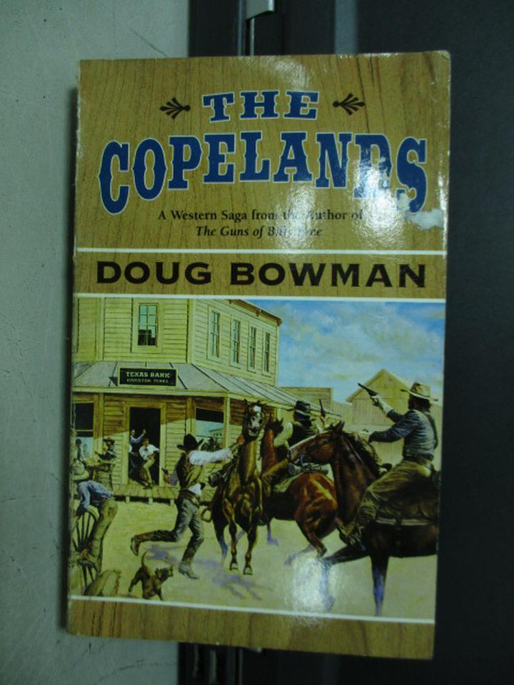 【書寶二手書T3/原文小說_KQU】The Copelands_Doug Bowman