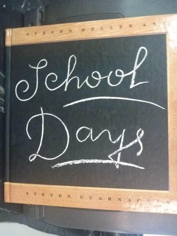 【書寶二手書T6/少年童書_ZDC】School Days_Steven
