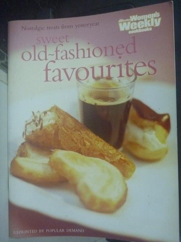 【書寶二手書T7/餐飲_ZCI】Sweet Old-Fashioned Favourites