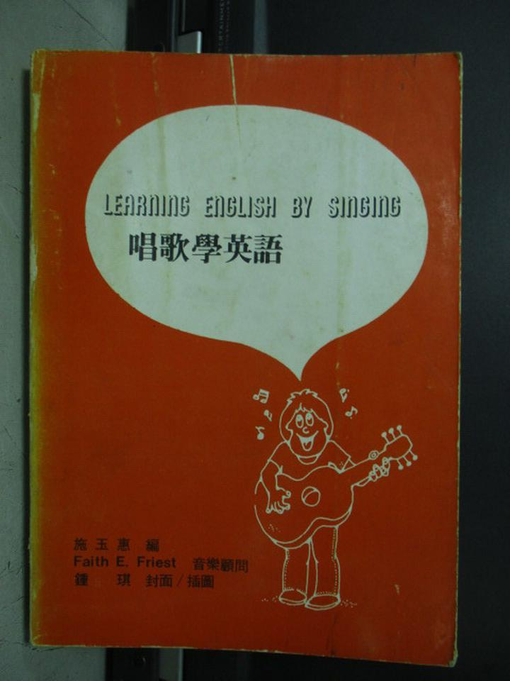 【書寶二手書T5/語言學習_KBW】Learning English by Singing唱歌學英語_民69