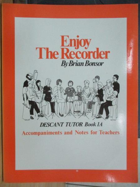 【書寶二手書T1/音樂_XEV】Enhoy the recorder_Brian bonsor