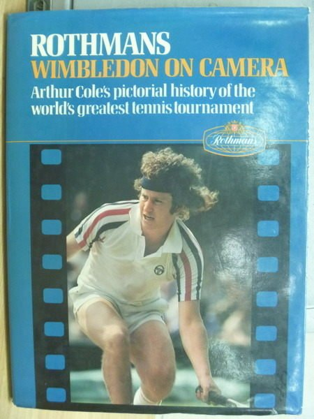 【書寶二手書T6/體育_ZIH】Rothmans Wimbledon on Camera_1981年