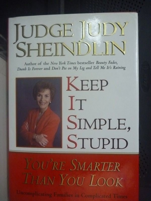 【書寶二手書T6/勵志_ZEE】Keep It Simple, Stupid: Youre Smarter
