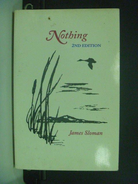 【書寶二手書T8/原文小說_MMF】Nothing_Sloman, James