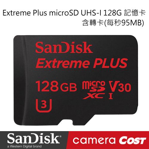 【SanDisk】Extreme Plus microSD UHS-I 128G 記憶卡 含轉卡(每秒95MB)