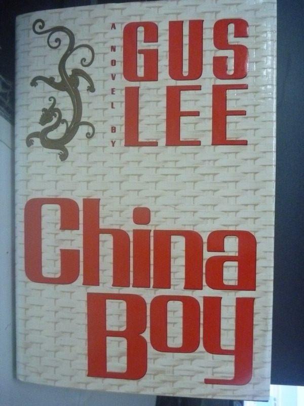 【書寶二手書T4/原文小說_ZCV】China boy : a novel_Gus Lee