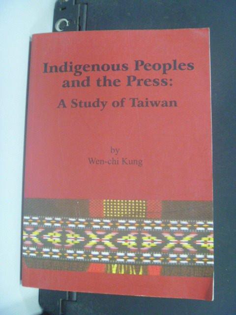 【書寶二手書T7/地理_MEF】Indigenous peoples and the press