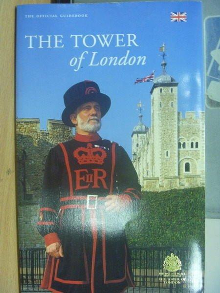 【書寶二手書T9/地理_PBO】THE TOWER of London