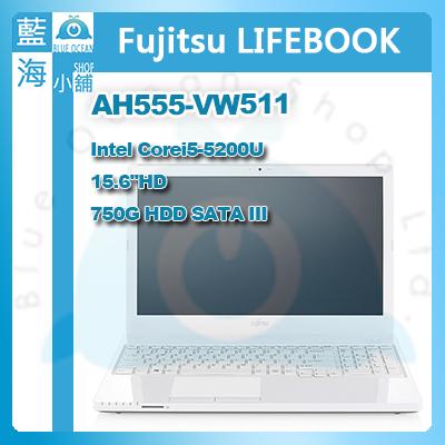 Fujitsu Lifebook AH555-VW511 15.6吋筆記型電腦--售完為止