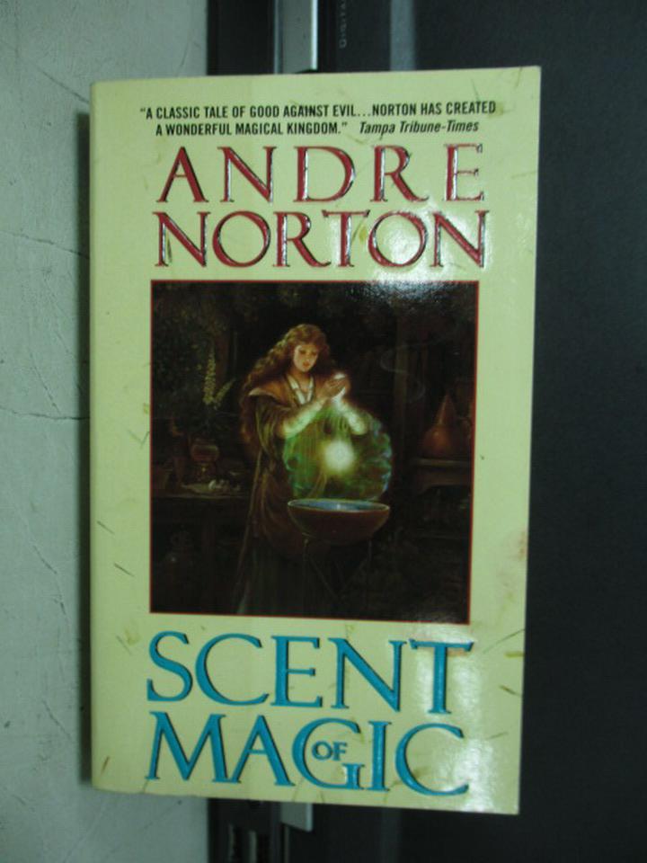 【書寶二手書T3/原文小說_NFV】Scent of magic_Andre norton
