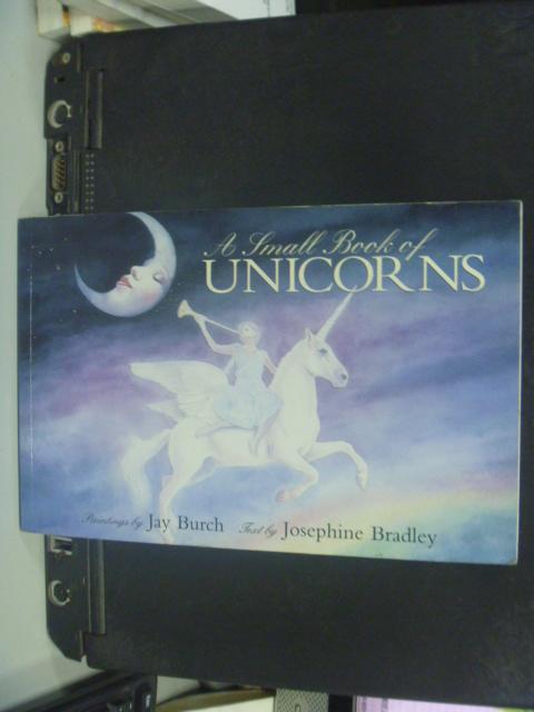 【書寶二手書T2/少年童書_NJW】A Small Book of Unicorns_Burch
