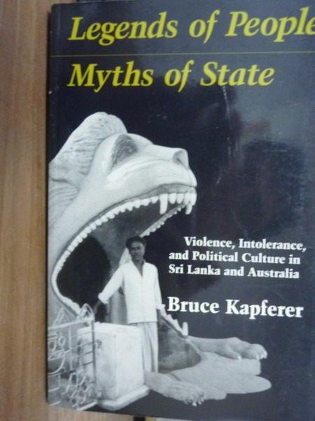 【書寶二手書T7/原文書_PNI】Legends People Myths State_Kapferer