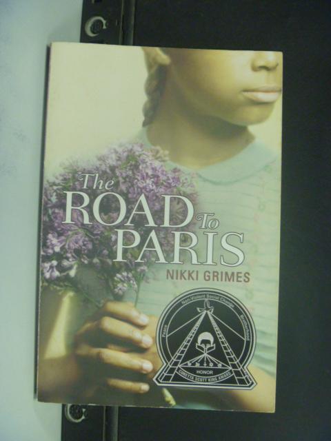 【書寶二手書T5/原文小說_HHF】The Road to Paris_Nikki Grimes