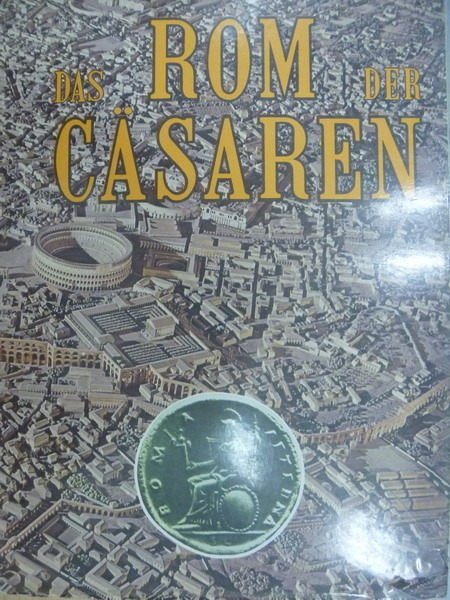 【書寶二手書T5/旅遊_PAT】Das Rom Der Casaren