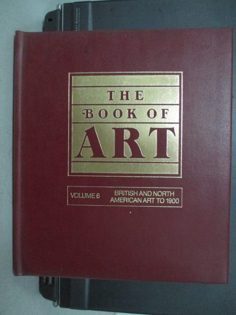 【書寶二手書T1/藝術_QEM】The Book of Art_Vol.6_British and North…