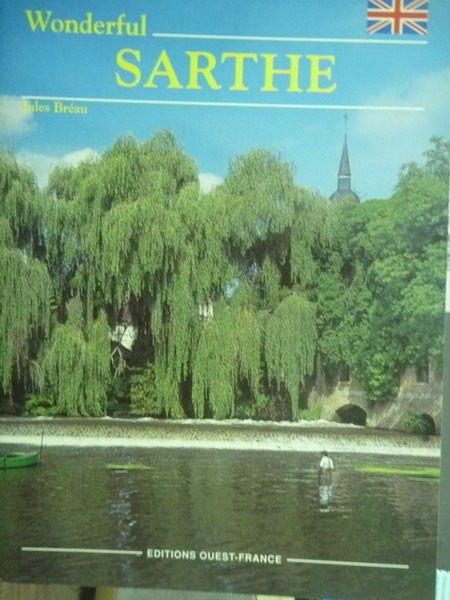 【書寶二手書T5/地理_PHX】Wonderful Sarthe_Jules Br?au