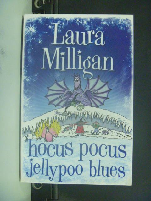 【書寶二手書T1/原文小說_JHP】Hocus Pocus Jellypoo Blues_Laura Milligan