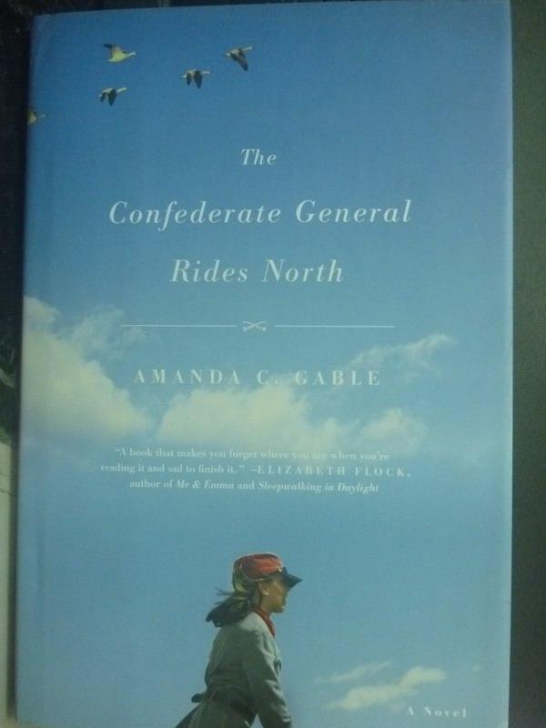 【書寶二手書T8/原文小說_ZHZ】The Confederate General Rides North