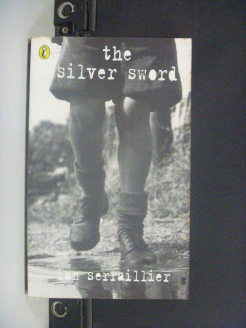 【書寶二手書T2/原文小說_JPC】The Silver Sword_Ian Serraillier