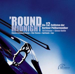 EMI 柏林愛樂12把大提琴(Die 12 Cellisten der Berliner Philharmoniker)/月光夜曲[Round Midnight]【1CD】
