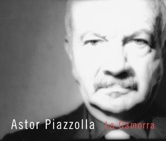 NONESUCH 皮亞佐拉與新探戈五重奏(Astor Piazzolla & New Tango Quintet)/爭吵:激情挑逗的孤寂(La Camorra: The Solitude of Passionate Provocation)【1CD】