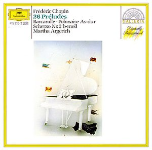 DG 畫廊系列05 阿格麗希(Martha Argerich)/蕭邦:24首前奏曲、第2號詼諧曲、船歌(Chopin: 24 Préludes、Barcarolle op. 60、Scherzo No. 2)【1CD】
