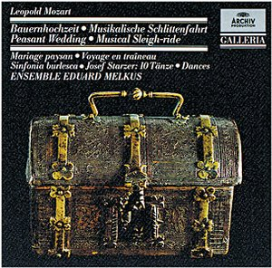 "DG 畫廊系列50 梅爾庫斯樂集(Ensemble Eduard Melkus)/雷奧波爾.莫札特:農夫的婚禮(Leopold Mozart:Sinfonia in D major ""Die Bauernhochzeit"" (Peasant Wedding), etc.)【1CD】"