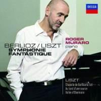 【小閔的古典音樂世界】DECCA 穆拉洛(Roger Muraro)/白遼士:幻想交響曲(鋼琴版)、李斯特:巡禮之年[Berlioz/Liszt: Symphonie Fantastique]【1CD】