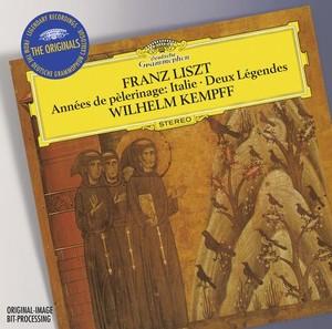 DG 肯普夫(Wilhelm Kempff)/李斯特:義大利《巡禮之年》、兩首傳奇[Liszt: Années de Pèlerinage:Italie (Excerpts); Deux Légendes]【1CD】