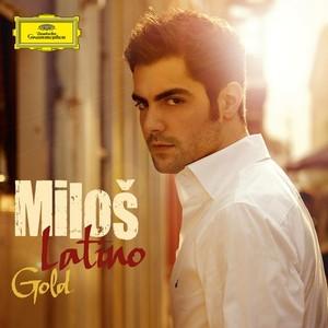 DG 米洛許: 拉丁神韻(金曲DVD加長版)[Miloš: Latino Gold]【1CD+1DVD】