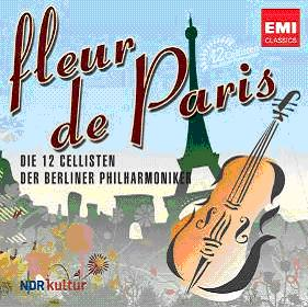EMI 柏林愛樂12把大提琴(Die 12 Cellisten der Berliner Philharmoniker)/花都巴黎[Fleur de Paris]【1CD】