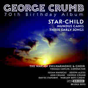 【小閔的古典音樂世界】BRIDGE 喬治.克朗(George Crumb)作品全集第三集[George Crumb:The Complete Crumb Edition, Volume 3 - 70th Birthday Album]【1CD】
