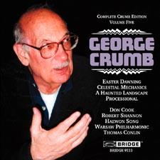 【小閔的古典音樂世界】BRIDGE 喬治.克朗(George Crumb)作品全集第五集[George Crumb:The Complete Crumb Edition, Volume 5 - Easter Dawning, Celestial Mechanics, A Haunted Landscape, Processional]【1CD】