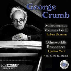 【小閔的古典音樂世界】BRIDGE 喬治.克朗(George Crumb)作品全集第八集[George Crumb:The Complete Crumb Edition, Volume 8 - Makrokosmos, Otherworldly Resonances]【1CD】
