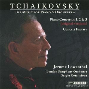 【小閔的古典音樂世界】BRIDGE 傑若米•羅文托(Jerome Lowenthal)/柴可夫斯基:鋼琴與管弦樂作品輯 - 三首鋼琴協奏曲、音樂會幻想曲[Tchaikovsky: The Music for Piano & Orchestra]【2CDs】