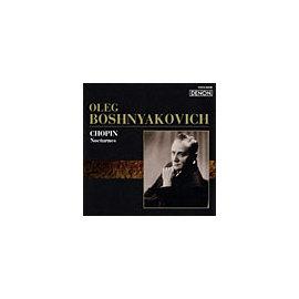 DENON 奧雷格.波許雅可維契(Oleg Boshnyakovich)/俄羅斯鋼琴家名盤選50 - 蕭邦:夜曲【1CD】