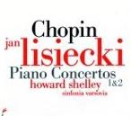 NIFC 薛利(Howard Shelley)/蕭邦群英錄:鋼琴協奏曲第1號 & 第2號[Chopin:Piano Concerto No.1 & 2]【1CD】