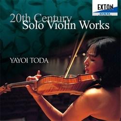 【小閔的古典音樂世界】EXTON 戸田弥生(Yayoi Toda)/20世紀無伴奏小提琴作品集[20th Century Solo Violin Works]【1CD】
