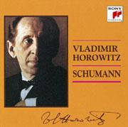 SONY 霍洛維茲(Vladimir Horowitz)/舒曼:兒時情景、克萊斯特魂等 鋼琴作品【1 Blu-spec CD】