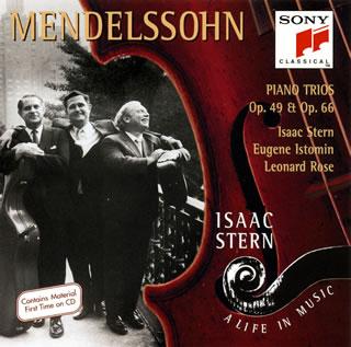 SONY∮BMG 史坦(Isaac Stern)、羅斯(Leonard Rose)、伊斯托明(Eugene Istomin)/孟德爾頌:鋼琴三重奏 Op.49 & 66[Mendelssohn: Piano Trios, Op.49 & 66]【1Blu-spec CD】