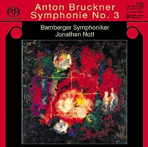 TUDOR 諾特(Jonathan Nott)/布魯克納:交響曲第3號[Bruckner: Symphonie No. 3]【1SACD】