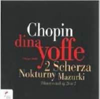NIFC 尤菲(Dina Yoffe)/蕭邦群英錄:尤菲 - 夜曲/波蘭舞曲/馬祖卡舞曲[Chopin:Nocturnes, Polonaises & Mazurkas]【1CD】