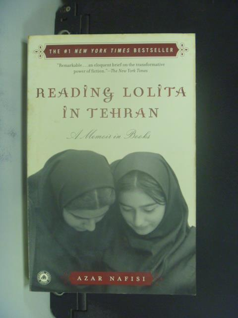 【書寶二手書T2/原文小說_GMY】Reading Lolita in Tehran_Nafisi, Azar