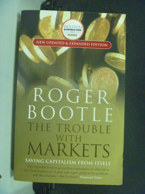 【書寶二手書T5/社會_KIY】The Trouble With Markets_Bootle, Roger