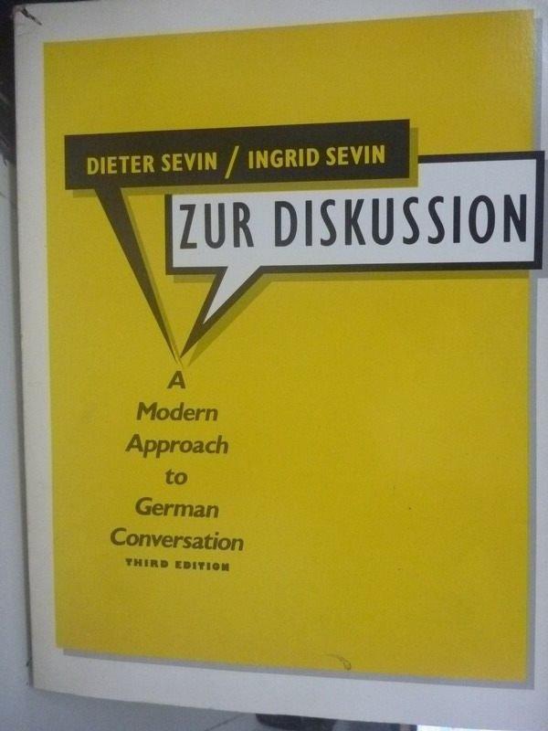 【書寶二手書T2/語言學習_ZCO】Zur Diskussion_Ingrid Sevin