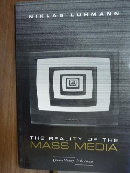 【書寶二手書T7/原文書_QDT】The Reality of the Mass Media_Luhmann