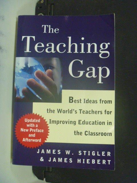 【書寶二手書T5/大學教育_KHH】The Teaching Gap_James W. Stigler