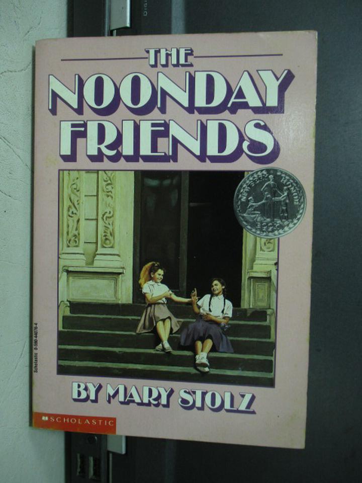 【書寶二手書T7/原文小說_NEG】The noonday friends_Mary stolz
